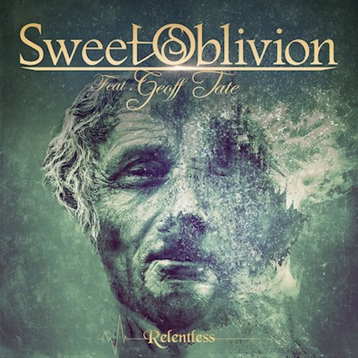 "SWEET OBLIVION Feat. Geoff Tate - ""Relentless"""