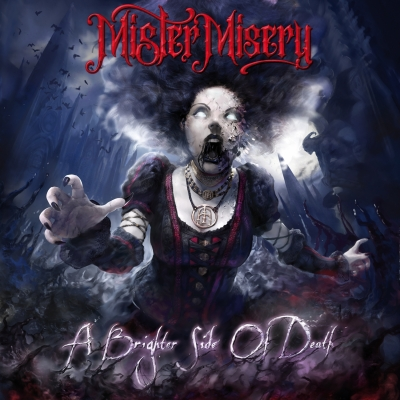 "MISTER MISERY ""A Brighter Side Of Death"""