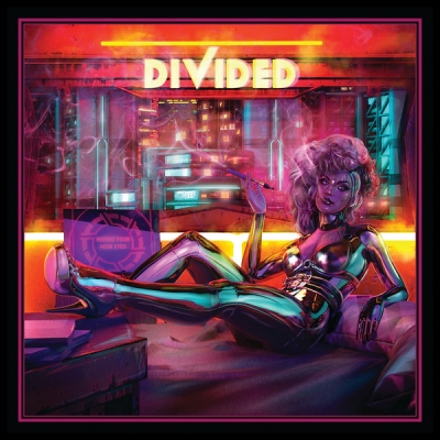 "DIVIDED ""Behind Your Neon Eyes"""