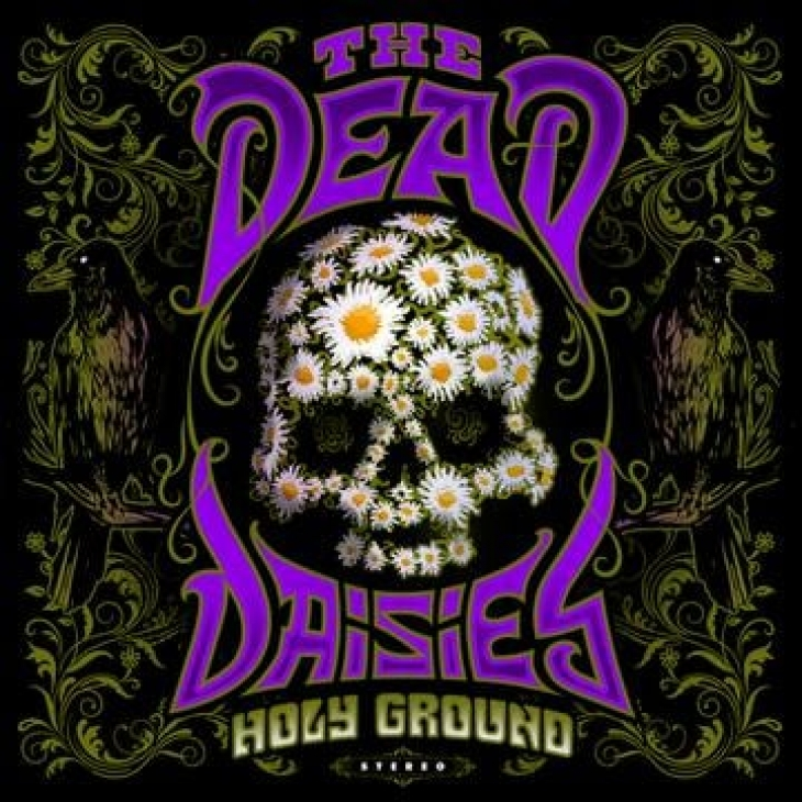 "THE DEAD DAISIES ""Holy Ground"""